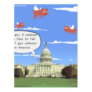 Congress & Gun Violence Talk When Pigs Fly Postcard