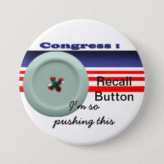 Congress recall 7.5 cm round badge