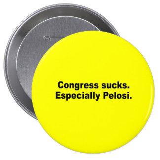 Congress sucks Especially Pelosi Button