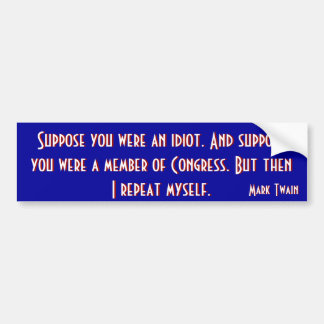 Congress (Twain) Bumper Sticker