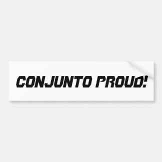 Conjunto Proud Bumper Sticker