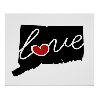 Connecticut Love!  Gifts for CT Lovers Posters