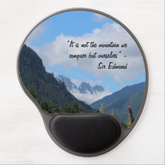 Conquer the Mountain -Sir Edmund Hillary quote Gel Mouse Pad
