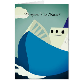 Conquer The Storm Greeting Card