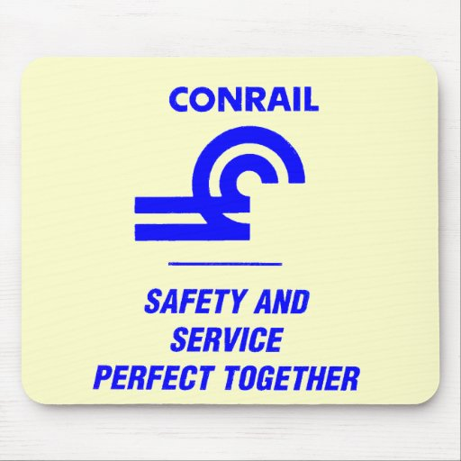 Conrail Safety and Service Perfect Together Mousepad