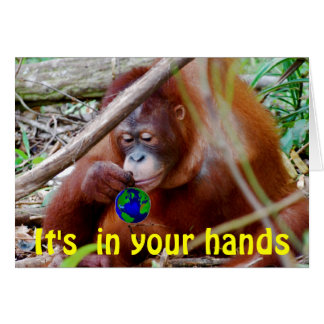 Conservation - in Your Hands Greeting Card