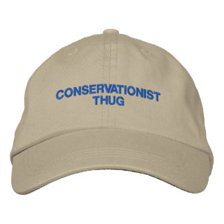 Conservationist Thug Embroidered Hat