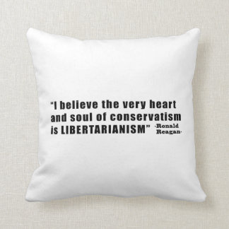Conservatism Libertarianism Quote by Ronald Reagan Throw Cushions