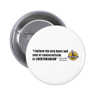 Conservatism Quote by President Ronald Reagan Buttons
