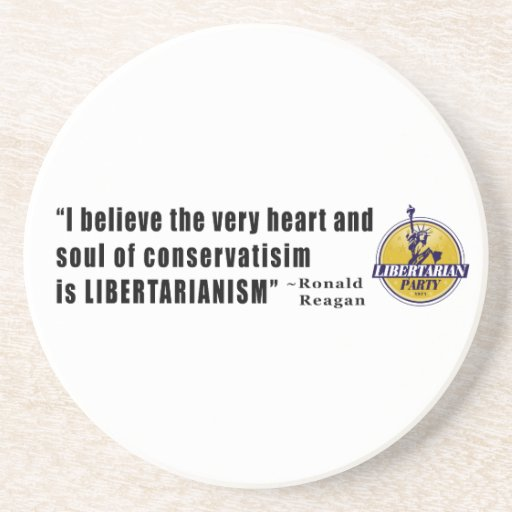 Conservatism Quote by President Ronald Reagan Beverage Coaster