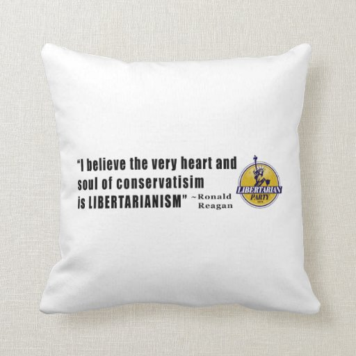Conservatism Quote by President Ronald Reagan Throw Pillows