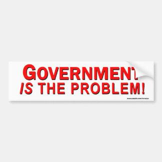 "Conservative ""Government Is The Problem"" sticker Bumper Sticker"