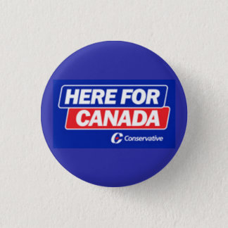 Conservative Party - Here for Canada 3 Cm Round Badge