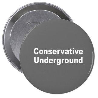 Conservative Undergound Pinback Button