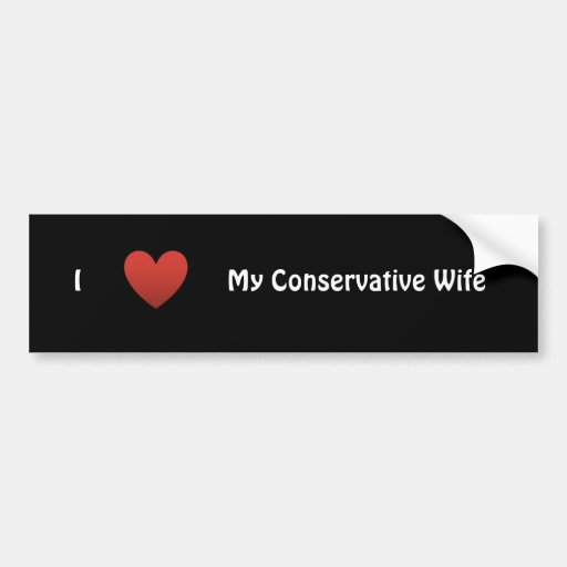 Conservative Wife Bumper Sticker