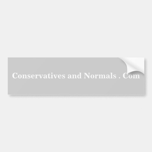 Conservatives and Normals . Com - Customized Bumper Stickers