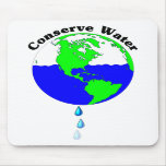 Conserve Water Mouse Pad