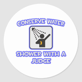 Conserve Water .. Shower With a Judge Stickers
