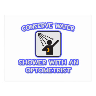 Conserve Water .. Shower With an Optometrist Postcard