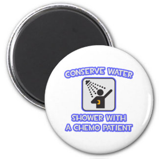 Conserve Water .. Shower With Chemo Patient Refrigerator Magnets