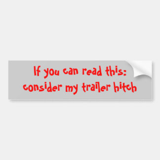 consider my trailer hitch bumper sticker