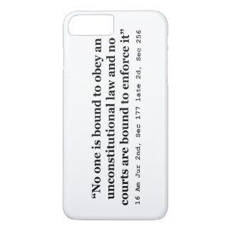 Constitution 16 Am Jur 2nd Sec 177 late 2d Sec 256 iPhone 7 Plus Case