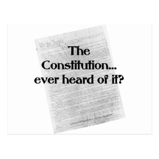 Constitution? heard of it? postcard