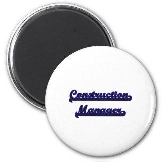 Construction Manager Classic Job Design 6 Cm Round Magnet