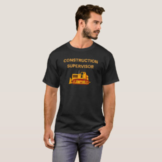 Construction Supervisor, Earthmover Novelty Tshirt