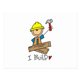Construction Worker I Build T-shirts and Gifts Postcard