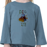 Constuction Vehicle Dig It Tshirts and Gifts