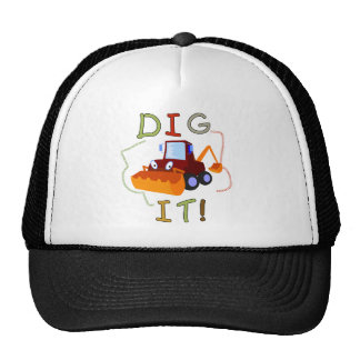 Constuction Vehicle Dig It Tshirts and Gifts Cap