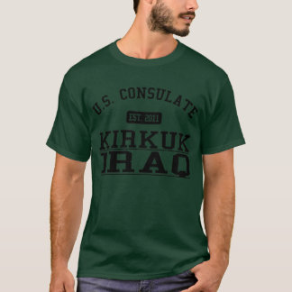 Consulate Kirkuk, Iraq T-Shirt