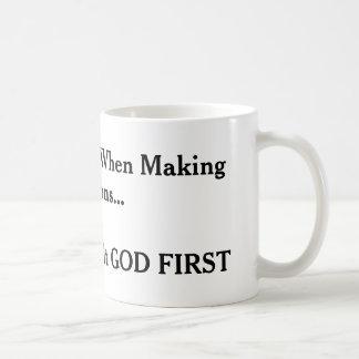 """""""Consult God First"""" Basic White Mug"""