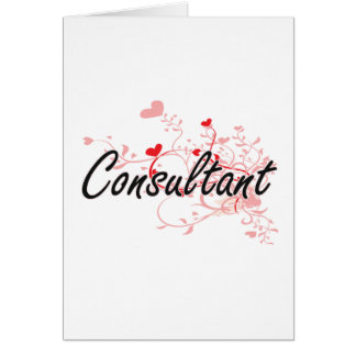 Consultant Artistic Job Design with Hearts Greeting Card