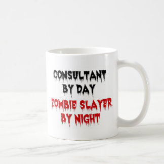 Consultant by Day Zombie Slayer by Night Basic White Mug