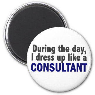 Consultant During The Day Fridge Magnet