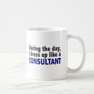 Consultant During The Day Mug