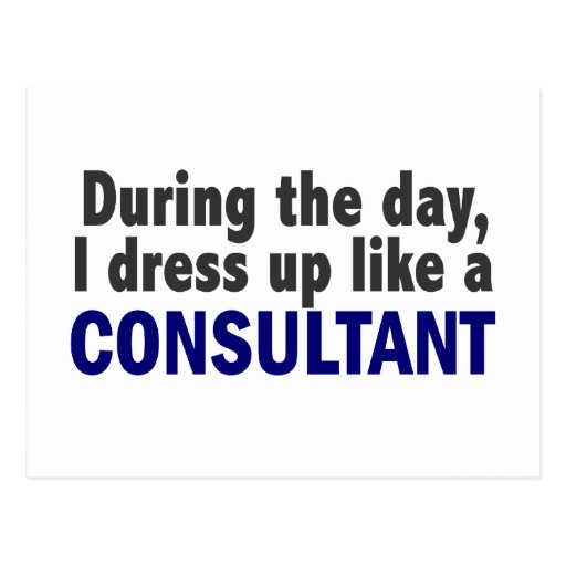 Consultant During The Day Post Cards