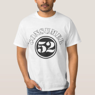 Consumer 52 Life Expectancy T-Shirt