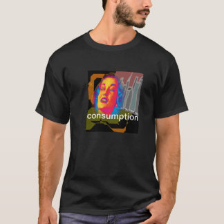 Consumption by 8th Ave T-Shirt