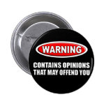 Contains Opinions That May Offend You 6 Cm Round Badge