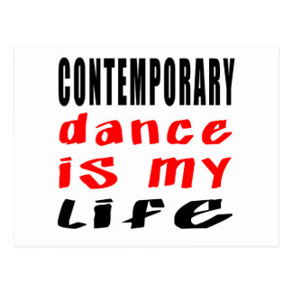 Contemporary Dance is my life Postcard