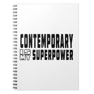 Contemporary Dance is my superpower Notebook