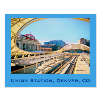 Contemporary Look of Union Station, Denver, CO #2 Poster