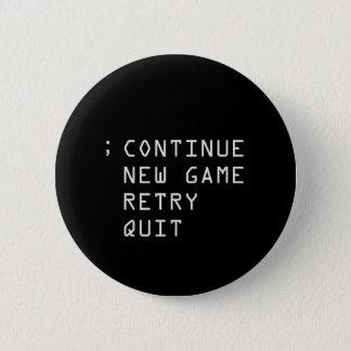 Continue; 6 Cm Round Badge