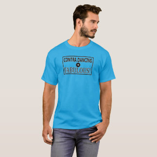 Contra Dancing is Fabulous! T-Shirt
