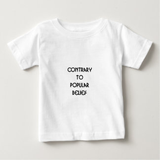 contrary to popular belief baby T-Shirt