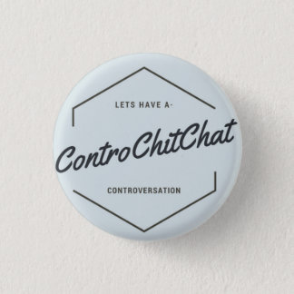 Contro chit chat 3 cm round badge