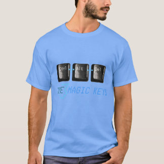 Control Alt Delete The 3 Magic Keys Nerdy T-Shirt